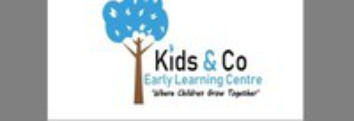 Kids & Co Early Learning Centre